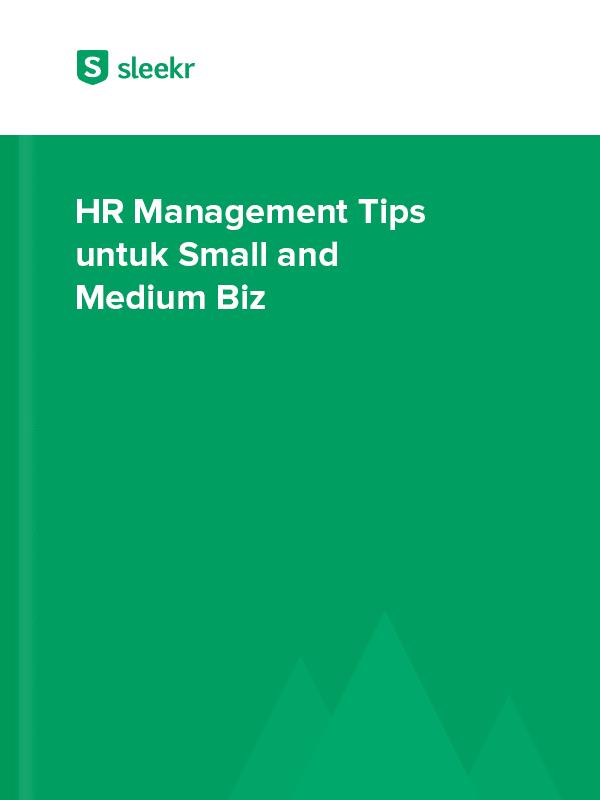 HR Management Tips untuk Small and Medium Biz