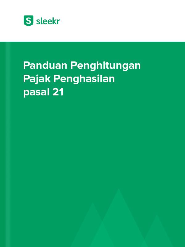 Panduan Penghitungan Pajak Penghasilan pasal 21