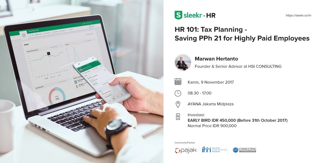 HR 101 : How to Save PPh21 Cost for Highly Paid Employees