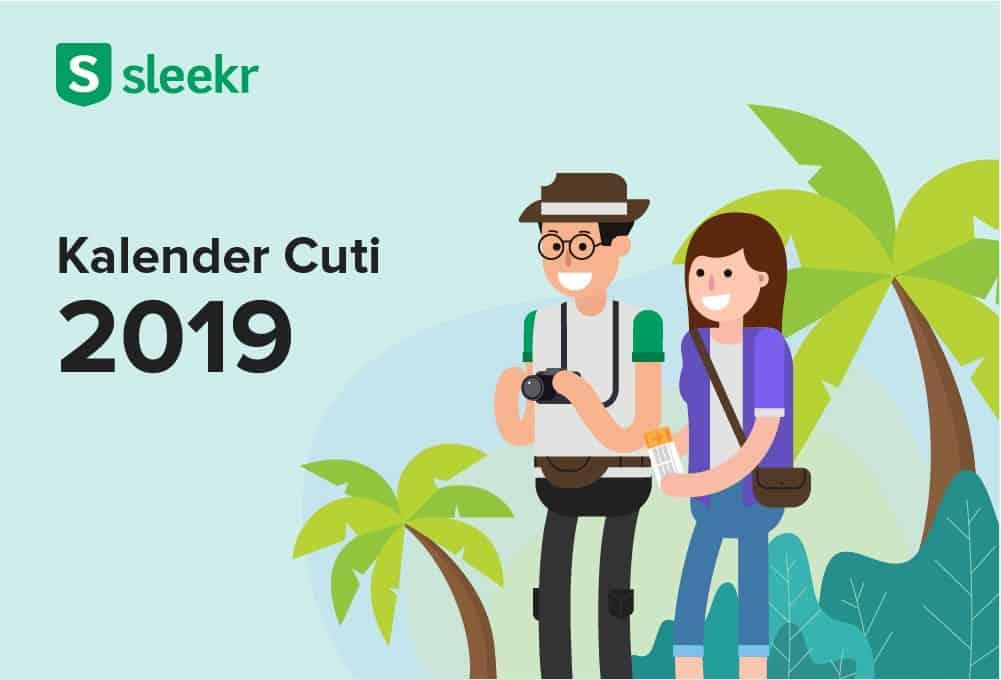 Kalender Cuti 2019: Ajukan Cuti Tahun Depan dengan My Sleekr!