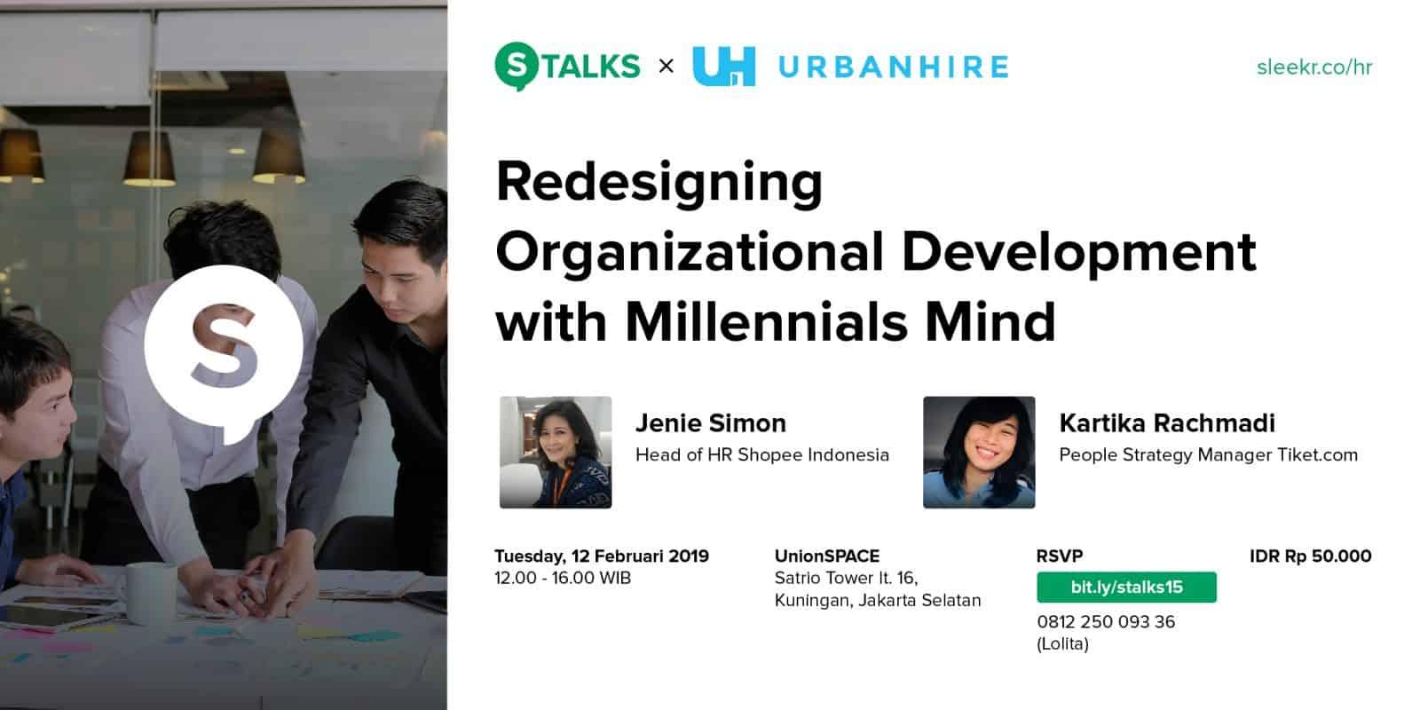 """S-TALKS """"Redesigning Organizational Development With Millennials Mind"""""""